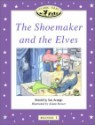 Classic Tales Beginner Level 1 The Shoemaker and the Elves : Story book