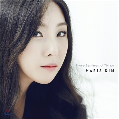 김마리아 (Maria Kim) 1집 - Those Sentimental Things