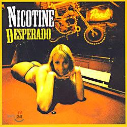 Nicotine - Desperado