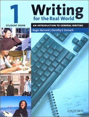 Writing for the Real World 1 : Student Book