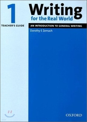 Writing for the Real World 1 : Teacher's Guide