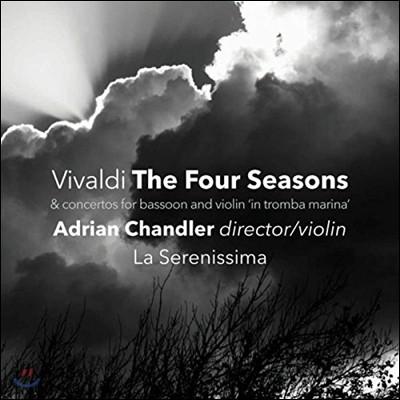 Adrian Chandler 비발디: '사계', 바순 협주곡 RV 501, 비올리노 인 트롬바 마리나 협주곡 RV 221 외 (Vivaldi: The Four Seasons)