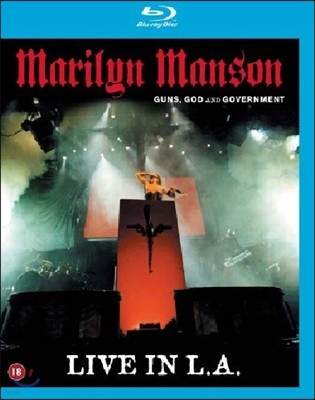Marilyn Manson - Guns, God & Government Live In L.A.