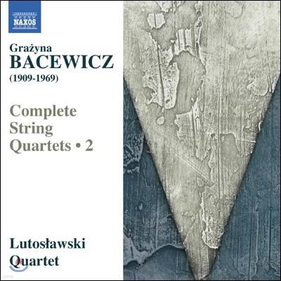 Lutoslawski Quartet 바체비치: 현악 사중주 2집 - 2, 4, 5번 (Grazyna Bacewicz: Complete String Quartets, Vol. 2)