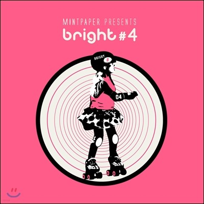 민트 페이퍼 (Mint Paper) presents : bright #4