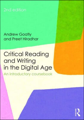 Critical Reading and Writing in the Digital Age