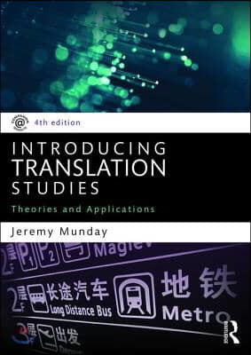 Introducing Translation Studies: Theories and Applications