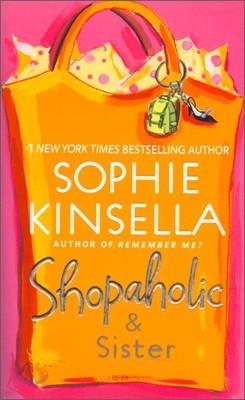 Shopaholic #4 : Shopaholic & Sister