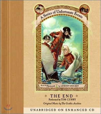 A Series of Unfortunate Events #13 The End : Audio CD