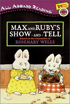 All Aboard Reading Pre Level : Max And Ruby's Show-And-Tell