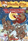 Geronimo Stilton #27 : The Christmas Toy Factory
