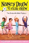 Nancy Drew and the Clue Crew #04 : The Cinderella Ballet Mystery