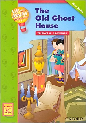 Up and Away in English Reader 3C - The Old Ghost House