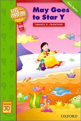 Up and Away in English Reader 3D - May Goes to Star Y