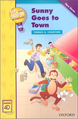 Up and Away in English Reader 4D - Sunny Goes to Town