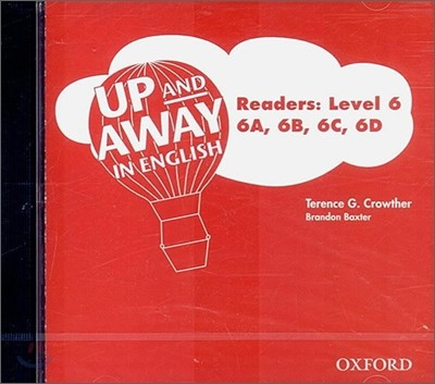 Up and Away in English : Readers Level 6 - 6A, 6B, 6C, 6D (Audio CD)