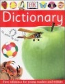 DK Dictionary : First Reference for Young Readers and Writers