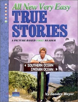 True Stories Level 1 : All New Very Easy True Stories : A Picture-Based First Reader