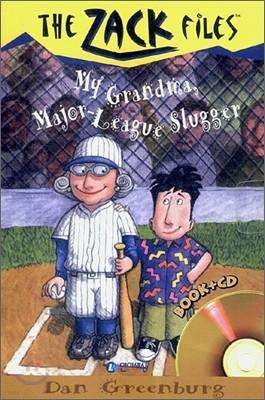 The Zack Files 24 : My Grandma, Major-League Slugger (Book+CD)