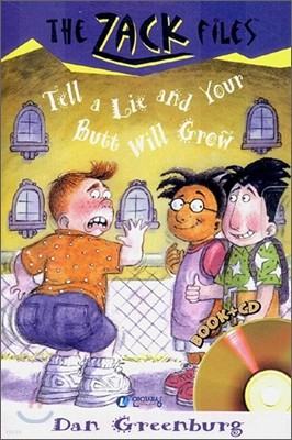 The Zack Files 28 : Tell a Lie and Your Butt Will Grow (Book+CD)