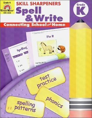 Skill Sharpeners Spell & Write Grade K