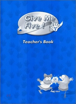Give Me Five! 3 : Teacher's Book