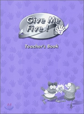 Give Me Five! 4 : Teacher's Book