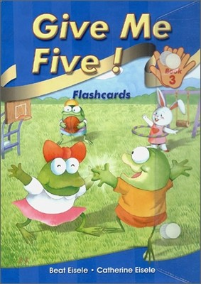 Give Me Five! 3 : Flashcards