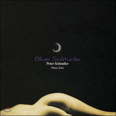Peter Schindler (피터 쉰들러) - Blue Solitude