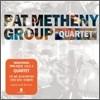 Pat Metheny Group (팻 메시니 그룹) - Quartet (쿼텟)