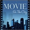Movie In The City
