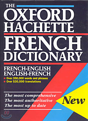 The Oxford Hachette French Dictionary (French-English, English-French)