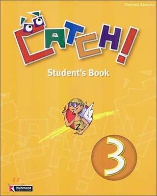 Catch! 3 : Student's Book
