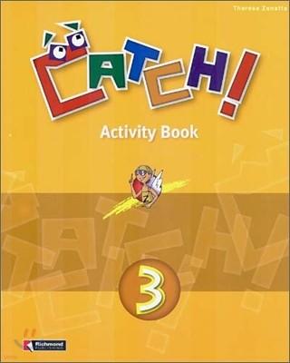 Catch! 3 : Activity Book