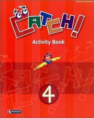 Catch! 4 : Activity Book