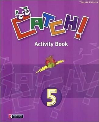 Catch! 5 : Activity Book