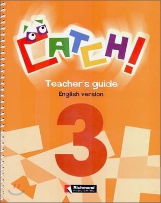 Catch! 3 : Teacher's Guide