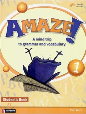 Amaze! 1 : Student Book - A Mind Trip to Grammar and Vocabulary