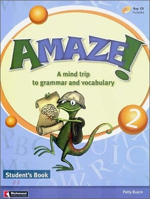 Amaze! 2 : Student Book - A Mind Trip to Grammar and Vocabulary