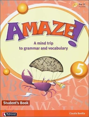 Amaze! 5 : Student Book - A Mind Trip to Grammar and Vocabulary
