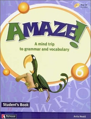 Amaze! 6 : Student Book - A Mind Trip to Grammar and Vocabulary