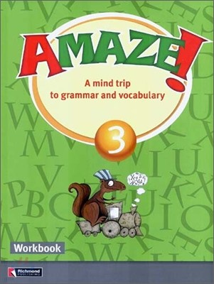 Amaze! 3 : Workbook - A Mind Trip to Grammar and Vocabulary