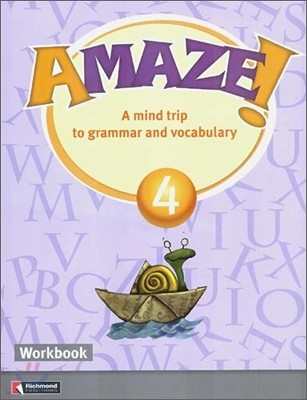 Amaze! 4 : Workbook - A Mind Trip to Grammar and Vocabulary