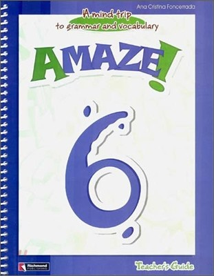 Amaze! 6 : Teacher's Guide - A Mind Trip to Grammar and Vocabulary