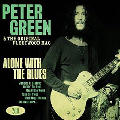 Peter Green - Alone With The Blues (2CD) (Digipack)