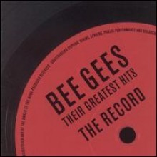 Bee Gees - Their Greatest Hits: The Recors