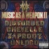 Disturbed - Music As A Weapon II
