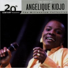 Angelique Kidjo - Millennium Collection - 20th Century Masters