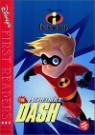 Disney's First Readers Level 3 : The Incredible Dash - THE INCREDIBLES (Book+CD)