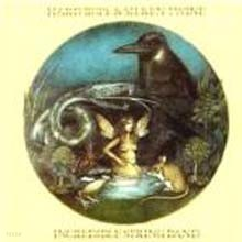 Incredible String Band - Hard Rope And Silken Twine